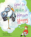 How to Make a Heron Happy jacket cover