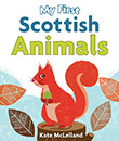 My First Scottish Animals jacket cover
