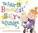 Fourth Bonniest Baby in Dundee jacket cover