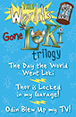 World's Gone Loki Trilogy jacket cover