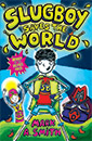 Slugboy Saves the World jacket cover