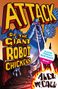 Attack of the Giant Robot Chickens jacket cover