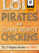 Loki, Pirates and Giant Robot Chickens jacket cover