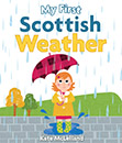 My First Scottish Weather jacket cover