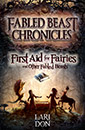 First Aid for Fairies and Other Fabled Beasts jacket cover