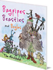 Bagpipes, Beasties and Bogles