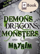 Demons, Dragons, Monsters and Mayhem jacket cover